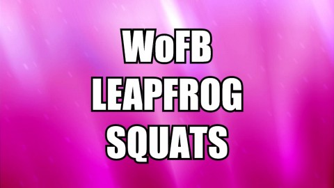 WoFB Leapfrog Squats